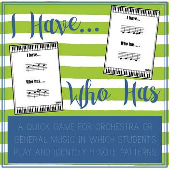 I Have, Who Has Pitch Patterns for Orchestra or General Music