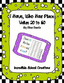 I Have, Who Has Place Value 20-50