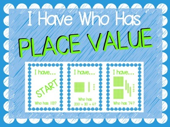"""I Have Who Has"" Place Value Game (Hundreds, Tens, and Ones)"