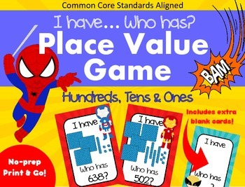 I Have... Who Has - Place Value - Hundreds, Tens & Ones -