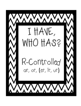 I Have, Who Has - R-Controlled (or, ar, (er, ir, ur))