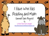 I Have Who Has Reading and Math Common Core Aligned