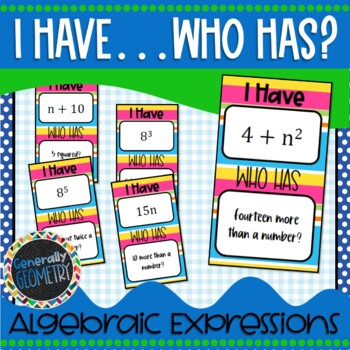 I Have Who Has: Reading and Writing Algebraic Expressions,