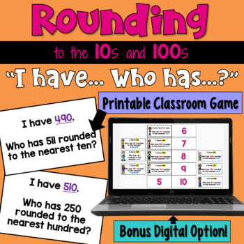 I Have... Who Has:  Rounding to Tens and Hundreds    Whole