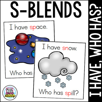 I Have, Who Has S- Blends