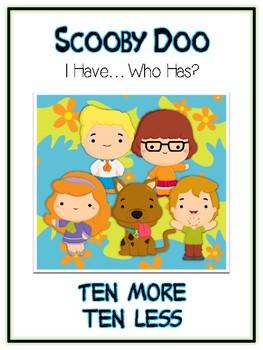 I Have Who Has - SCOOBY DOO - Ten More Ten Less - Math Fol