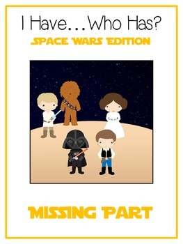 I Have Who Has - SPACE WARS - MISSING NUMBER PART - Math F