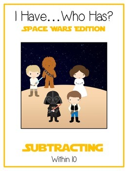 I Have Who Has - SPACE WARS - Subtracting within 10 - Math