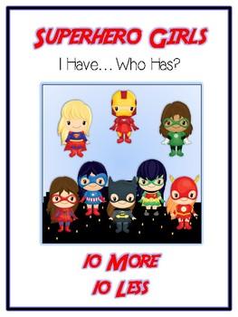 I Have Who Has - SUPERHERO GIRLS - Ten More Ten Less - Mat