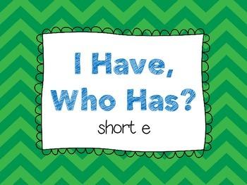 Short E - I Have, Who Has?