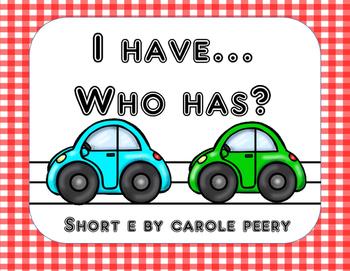 I Have Who Has Short E