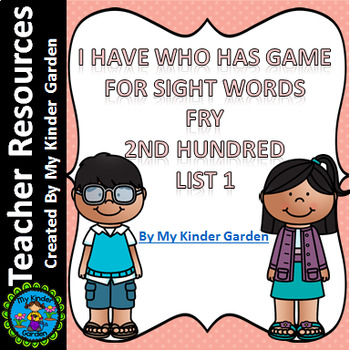 I Have Who Has Sight Word Game Fry List 1 from Second 100 Words