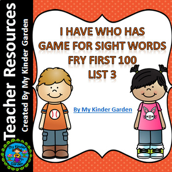 I Have Who Has Sight Word Game Fry List 3 from First 100 Words