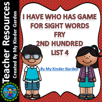 I Have Who Has Sight Word Game Fry List 4 from Second 100 Words