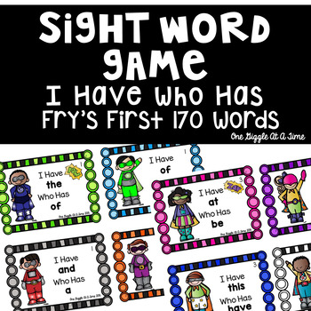 I Have Who Has Sight Word Game (Fry's First 170 Words)
