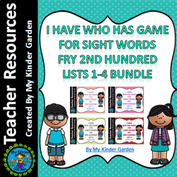 I Have Who Has Sight Word Games Fry Second 100 Words List