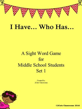 I Have...Who Has Sight Word Review Game for Middle School