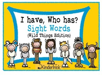 I Have... Who Has? Sight Words {Wild Things Edition}