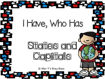 I Have, Who Has- States and Capitals