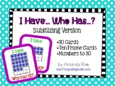 I Have, Who Has: Subitizing Math Game