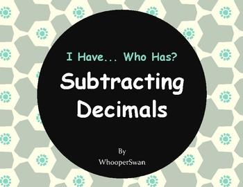 I Have, Who Has - Subtracting Decimals