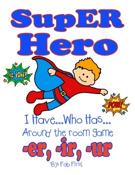I Have Who Has Super Hero Bossy R