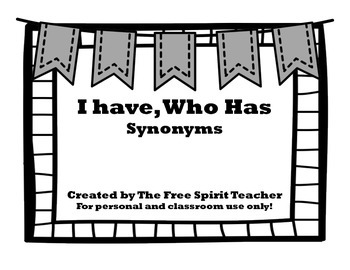 I Have, Who Has? {Synonyms}