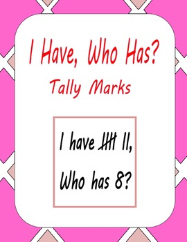 I Have Who Has Tally Marks