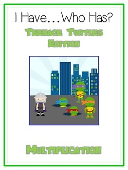 I Have Who Has? Teenage Turtles Math Folder Game - Common