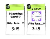 """I Have, Who Has?"" Telling Time Game (Quarter Hours)"