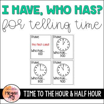 I Have, Who Has? Math Game: Telling Time to the Hour and H