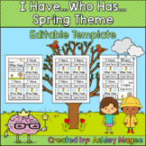 I Have Who Has Template - Spring Theme
