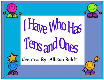 I Have Who Has- Tens and Ones