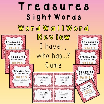 I Have, Who Has - Texas Treasures Word Wall Review Units 1