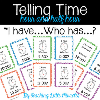 I Have Who Has - Time to Hour and Half-Hour