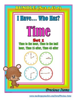 I Have... Who Has?  Time to the Hour, Half Hour, 15 After
