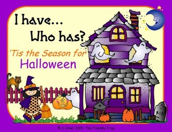I Have. Who Has? 'Tis the Season for Halloween