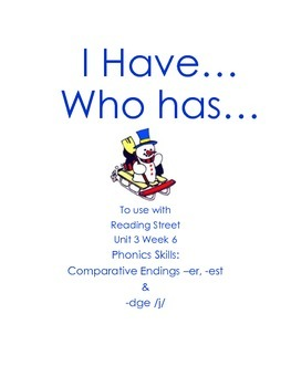 I Have Who Has Unit 3 Week 6 Reading Street