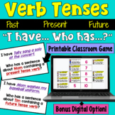 I Have... Who Has:  Verbs (Past, Present, Future)
