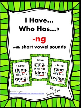 I Have... Who Has... -ng digraph with short vowels Common