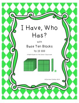 I Have Who Has? representing numbers with base ten blocks