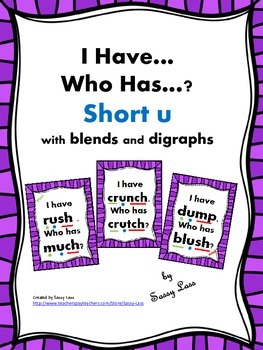 I Have... Who Has... short u with blends and digraphs Comm