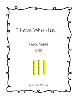 I Have Who Have Place Value 0-30