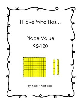I Have Who Have Place Value 95-120
