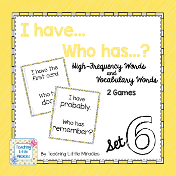 I Have...Who has...? High-Frequency and Vocabulary Words - Set 6