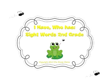 I Have, Who has Sight Words Game 2nd Grade