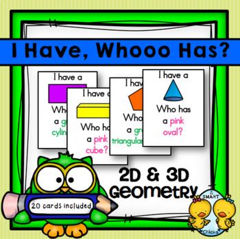 I Have, Whooo Has? 2D and 3D Geometry Game