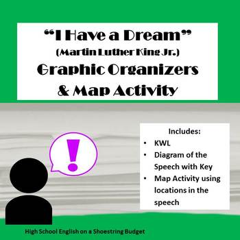 """""""I Have a Dream"""" Graphic Organizers & Map Activity (Martin"""