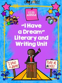 """""""I Have a Dream"""" by Dr. Martin Luther King CCSS Literary R"""