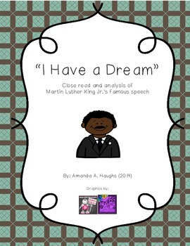 """""""I Have a Dream"""" close read and activities (Martin Luther"""